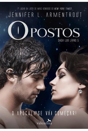 Opostos - Saga Lux Livro 5 - Armentrout,Jennifer L. | Hoshan.org