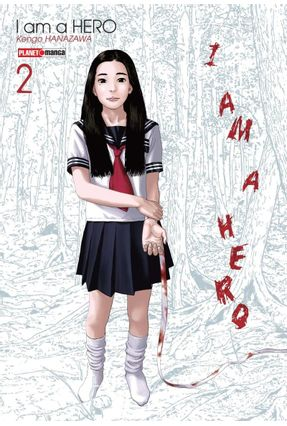 I Am A Hero - Vol. 02 - Hanazawa,Kengo | Hoshan.org