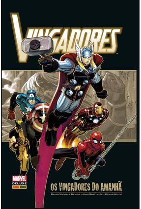 Vingadores - Os Vingadores do Amanhã - Bendis,Brian Michael Romita Jr.,John Hitch,Bryan | Nisrs.org
