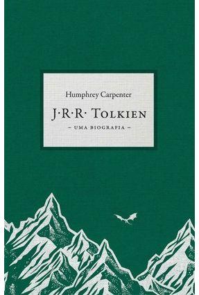 J.R.R. Tolkien - Uma Biografia - Carpenter,Humphrey pdf epub