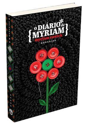 O Diário De Myriam - Rawick,Myriam Lobjois,Philippe pdf epub