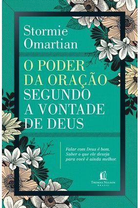 O Poder da Oração Segundo A Vontade De Deus - Omartian,Stormie   Hoshan.org
