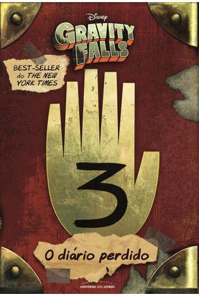 O Diário De Gravity Falls - Vol. 3 - Hirsch,Alex   Hoshan.org