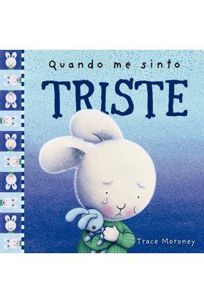 Quando Me Sinto Triste - Moroney,Trace | Hoshan.org