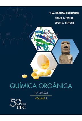 Química Orgânica - Vol. 2 - 12ª Ed. 2018 - Solomons,T. W. Graham Fryhle,Craig B. Snyder,Scott A.   Hoshan.org