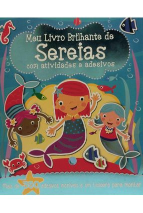 Meu Livro Brilhante - De Sereias Com Adesivos E Atividades - Girassol | Tagrny.org