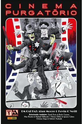 Cinema Purgatório -  Vol.1 - Moore,Alan Ennis,Garth Gillen,Kieron   Tagrny.org