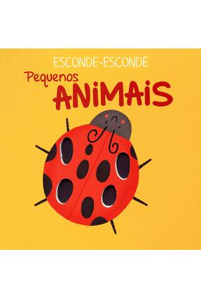Pequenos Animais: Esconde-Esconde - YOYO BOOKS pdf epub