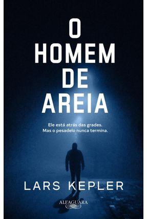 O Homem De Areia - Kepler,Lars | Tagrny.org