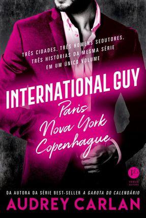 International Guy: Paris, Nova York, Copenhague (Vol. 1 International Guy) - Carlan,Audrey | Hoshan.org