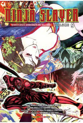 Ninja Slayer - Vol.9 - Tabata,Yoshiaki Yogo,Yuki   Hoshan.org