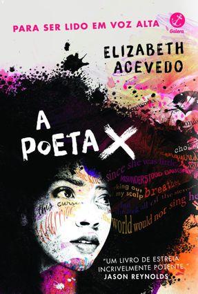 A Poeta X - Acevedo,Elizabeth | Hoshan.org