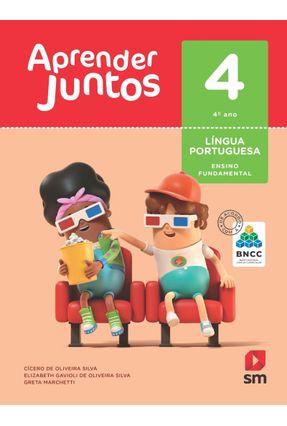 Aprender Juntos - Língua Portuguesa - 4º Ano - Ed. 2018 - Greta Marchetti CICERO DE OLIVIERA ELIZABETH GAVIOLI DE OLIVEIRA SILVA | Hoshan.org