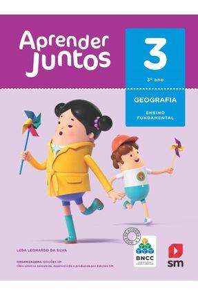 Aprender Juntos - Geografia - 3º Ano - Ed. 2018 - Leda Leonardo da Silva Leda Leonardo da Silva | Hoshan.org