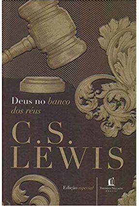 Deus No Banco Dos Réus - C.S. Lewis C.S. Lewis | Hoshan.org