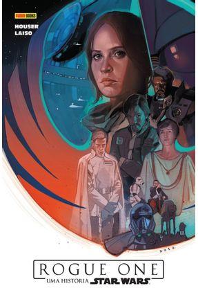 Rogue One -  Uma História Star Wars - Houser,Jody Laiso,Emilio Villanelli,Paolo pdf epub