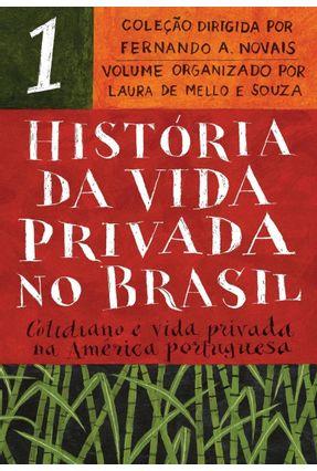 História da Vida Privada No Brasil - Edição De Bolso - Edição De Bolso - Novais,Fernando A. Souza,Laura de Mello e Vários Autores   Hoshan.org