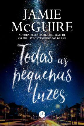 Todas As Pequenas Luzes - Mcguire,Jamie pdf epub