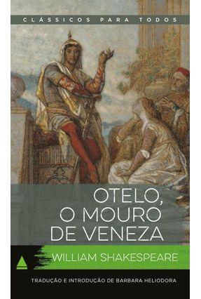 Otelo - Col. Clássicos Para Todos - Shakespeare,William | Hoshan.org