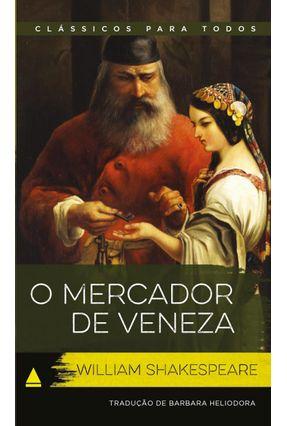 O Mercador De Veneza - Col. Clássicos Para Todos - Shakespeare,William   Tagrny.org