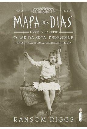 Mapa Dos Dias - Série O Lar da Srta. Peregrine Para Crianças Peculiares - Vol. 4 - Riggs,Ransom | Hoshan.org