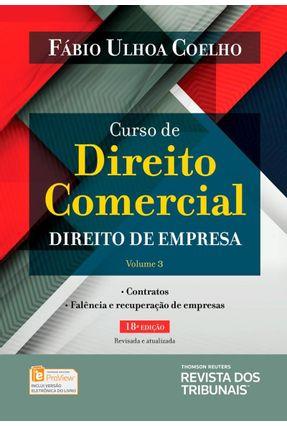 Curso De Direito Comercial - Direito De Empresa - Vol. 3 - 18ª Ed. 2018 - Coelho,Fábio Ulhoa | Tagrny.org
