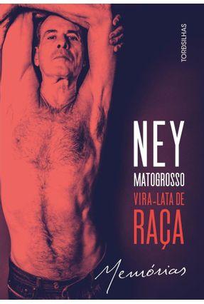Vira-Lata De Raça - Ney Matogrosso pdf epub
