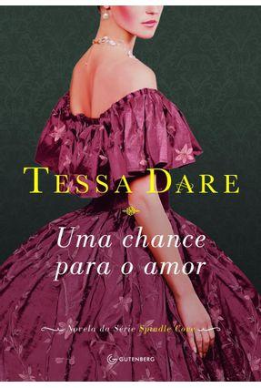 Uma Chance Para O Amor - Dare,Tessa | Tagrny.org