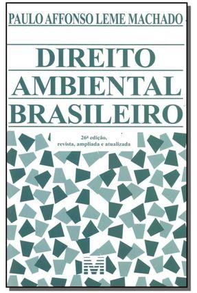 Direito Ambiental Brasileiro - 26ª Ed. 2018 - Machado,Paulo Affonso Leme pdf epub