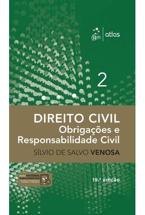 Direito Civil - Obrigações E Responsabilidade Civil - Volume 2 - Venosa,Sílvio De Salvo pdf epub