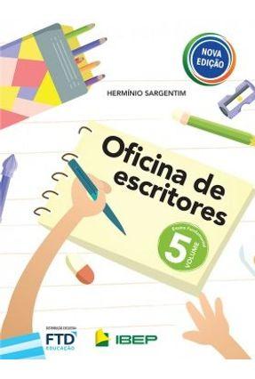 Oficina De Escritores - 5º Ano - Sargentim,Hermínio Sargentim,Hermínio | Hoshan.org
