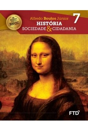 História Sociedade & Cidadania - 7º Ano - Boulos Júnior,Alfredo | Tagrny.org