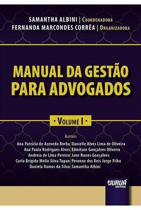 Manual Da Gestão Para Advogados -  Vol. I - Albini,Samantha Corrêa,Fernanda Marcondes | Nisrs.org
