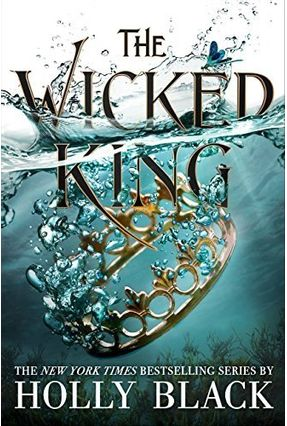 The Wicked King - The Folk Of The Air 2 - Holly Black | Nisrs.org