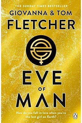 Eve Of Man - Eve Of Man Trilogy - Book 1 - Fletcher,Giovanna Tom Fletcher | Tagrny.org