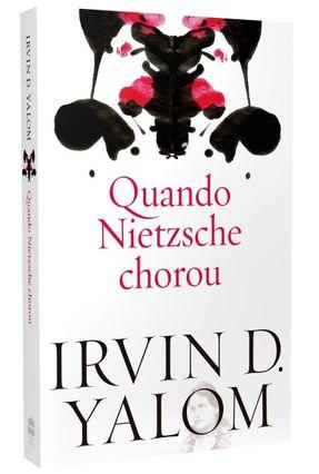 Quando Nietzsche Chorou - Repack - Yalom,Irvin D. | Tagrny.org