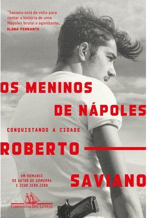 Os Meninos De Nápoles - Saviano,Roberto | Hoshan.org