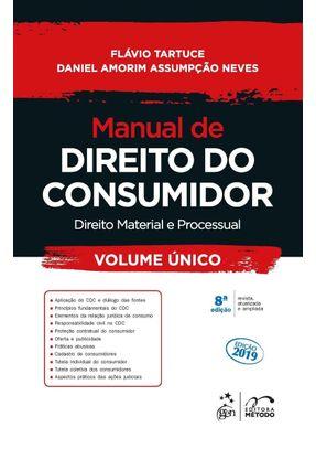 Manual De Direito do Consumidor - Direito Material e Processual - Volume Único - Tartuce,Flávio Neves,Daniel Amorim Assumpção | Nisrs.org