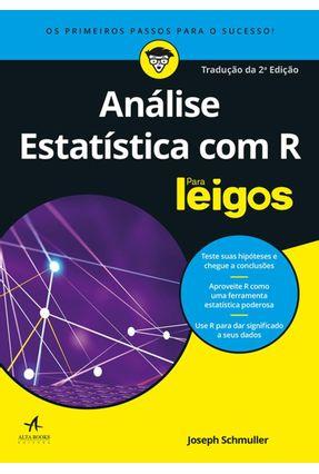 Análise Estatística Com R Para Leigos - Joseph Schmuller | Hoshan.org