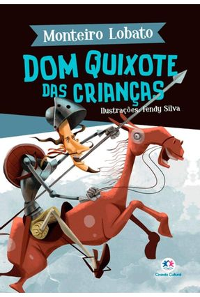 Dom Quixote Das Crianças - Lobato,Monteiro pdf epub