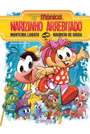 Turma da Mônica - Narizinho Arrebitado - Lobato,Monteiro | Hoshan.org