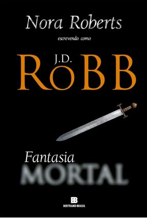 Fantasia Mortal - Robb,J. D. | Tagrny.org