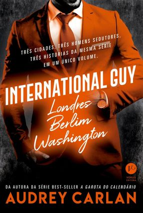 International Guy: Londres, Berlim, Washington (Vol. 3) - Carlan,Audrey pdf epub