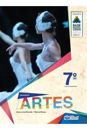 Aprendendo Artes - 7°Ano - Miranda,Anna Lúcia Morais,Marcia   Tagrny.org