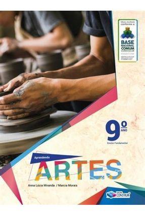 Aprendendo Artes - 9° Ano - Miranda,Anna Lúcia Morais,Marcia   Tagrny.org