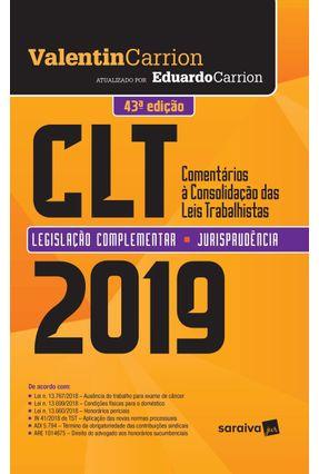 Comentários À Consolidação Das Leis Trabalhistas - 43ª Ed. 2019 - Valentin Carrion   Hoshan.org