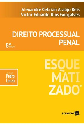 Direito Processual Penal Esquematizado - 8ª Ed. 2019 - Alexandre Cebrian Victor Eduardo Rios Gonçalves,Pedro Lenza (coordenador) pdf epub