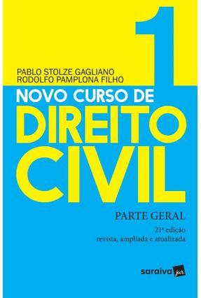 Novo Curso De Direito Civil - Parte Geral - Vol.  1 - 21ª Ed. 2019 - Stolze,Pablo Pamplona Filho,Rodolfo   Hoshan.org