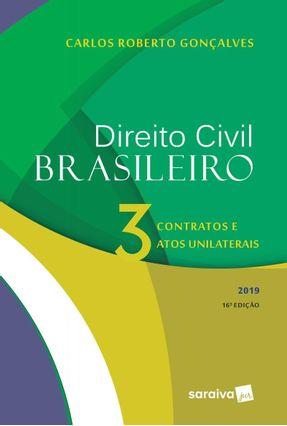 Direito Civil Brasileiro - Contratos E Atos Unilaterais - Vol.  3 - 16ª Ed. 2019 - Gonçalves,Carlos Roberto pdf epub