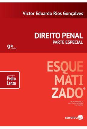 Direito Penal Esquematizado®- Parte Especial - 9ª Ed. 2019 - Victor Eduardo Rio Gonçalves Lenza,Pedro   Nisrs.org